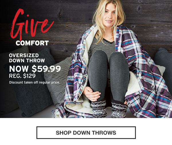GIVE WARMTH | SHOP DOWN THROWS