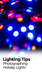 10 Tips and Tricks for Photographing Holiday Lights and Candles