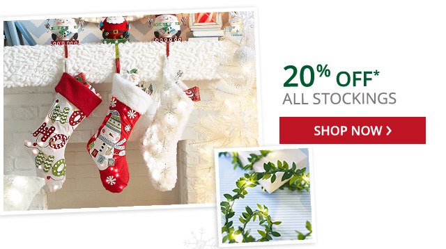 20% off all stockings. Shop now.