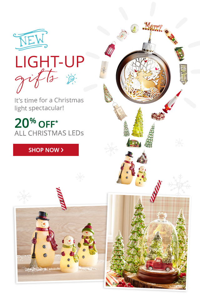 Light up gifts. Shop now.