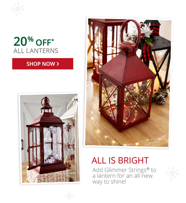 20% off lanterns. Shop now.