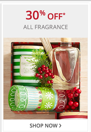 30% off all fragrance. Shop now.