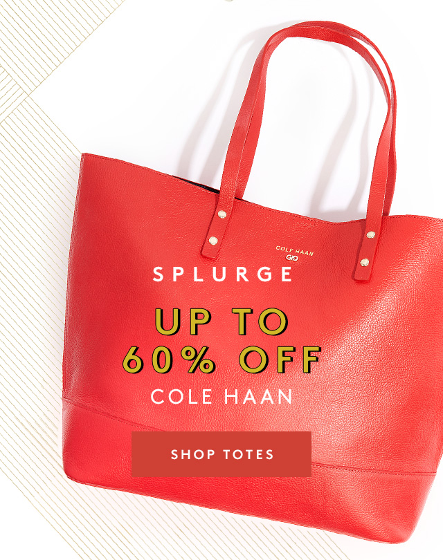 Splurge | Up to 60% Off | Cole Haan | Shop Totes