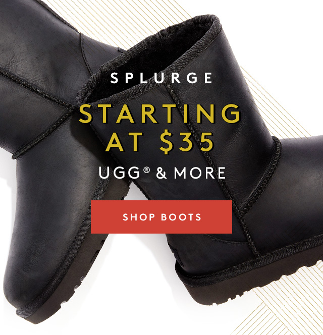 Splurge. Up to 45% Off | UGG | Shop Boots