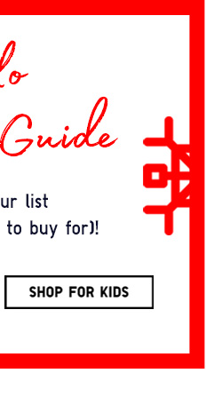 THE UNIQLO GIFT GUIDE - Shop For Kids