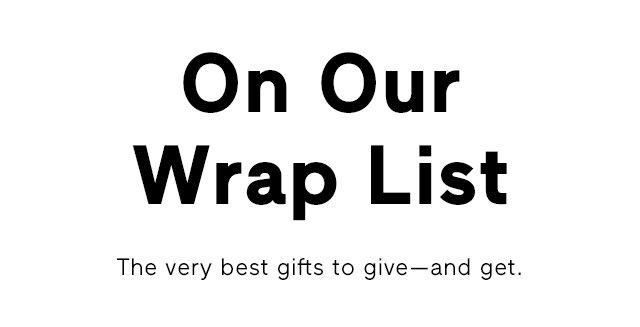 On Our Wrap List