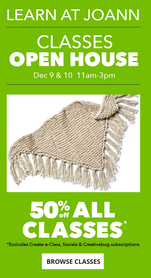50% off All Classes. Open House December 9 and 10, 11am-3pm.