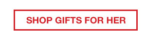 PERFECT GIFTS GUARANTEED | SHOP GIFTS FOR HER
