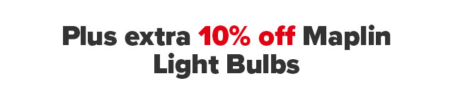 Plus 10% off Light Bulbs