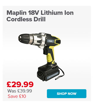 Maplin 18V Lithium Ion Cordless Drill Ends 7/12