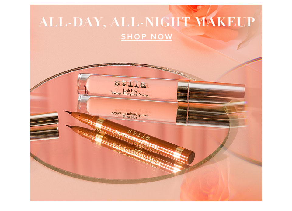 All-day, All-Night Makeup. Shop Now.