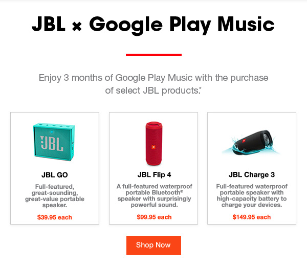 JBL x Google Play Music. Enjoy 3months of Google Play Music with the  purchases of