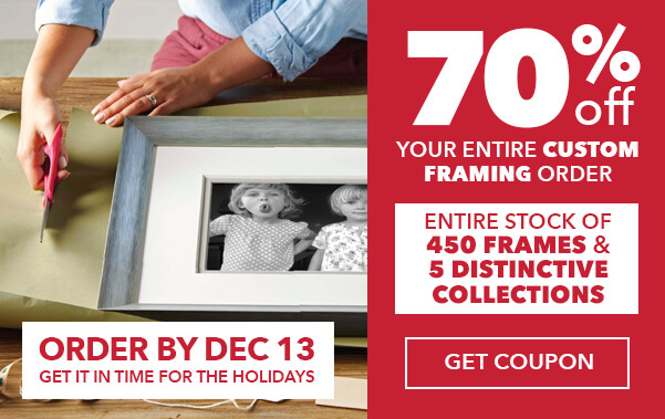 70% off your entire custo framing order. ENTIRE STOCK  of 450 frames and 5 distinctive collections. Order by December 13 to have in time for the Holiday.