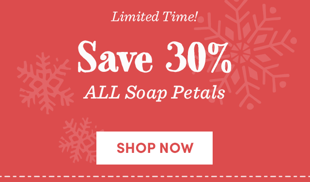 Save 30% All Soap Petals