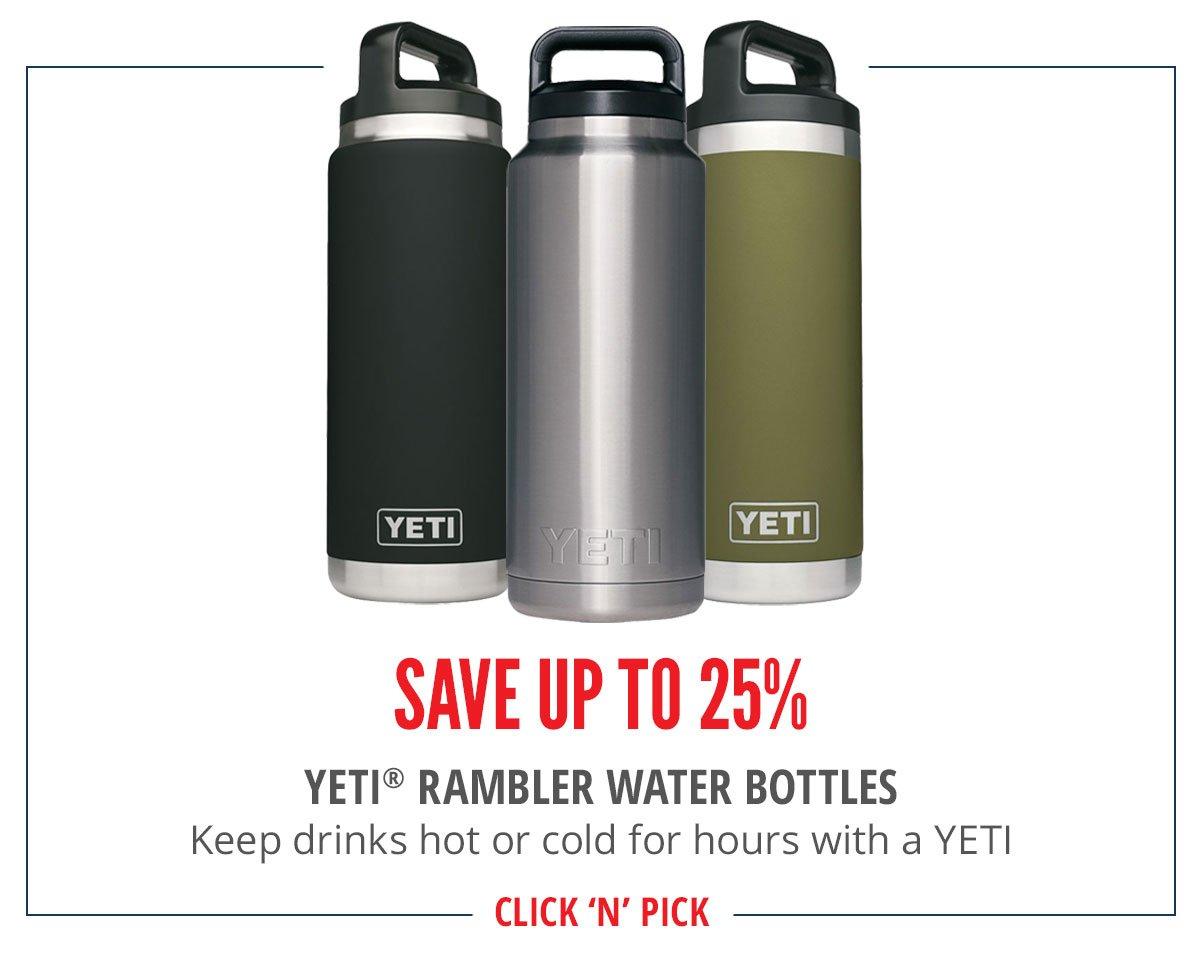 Save up to 25% YETI RAMBLER WATER BOTTLES