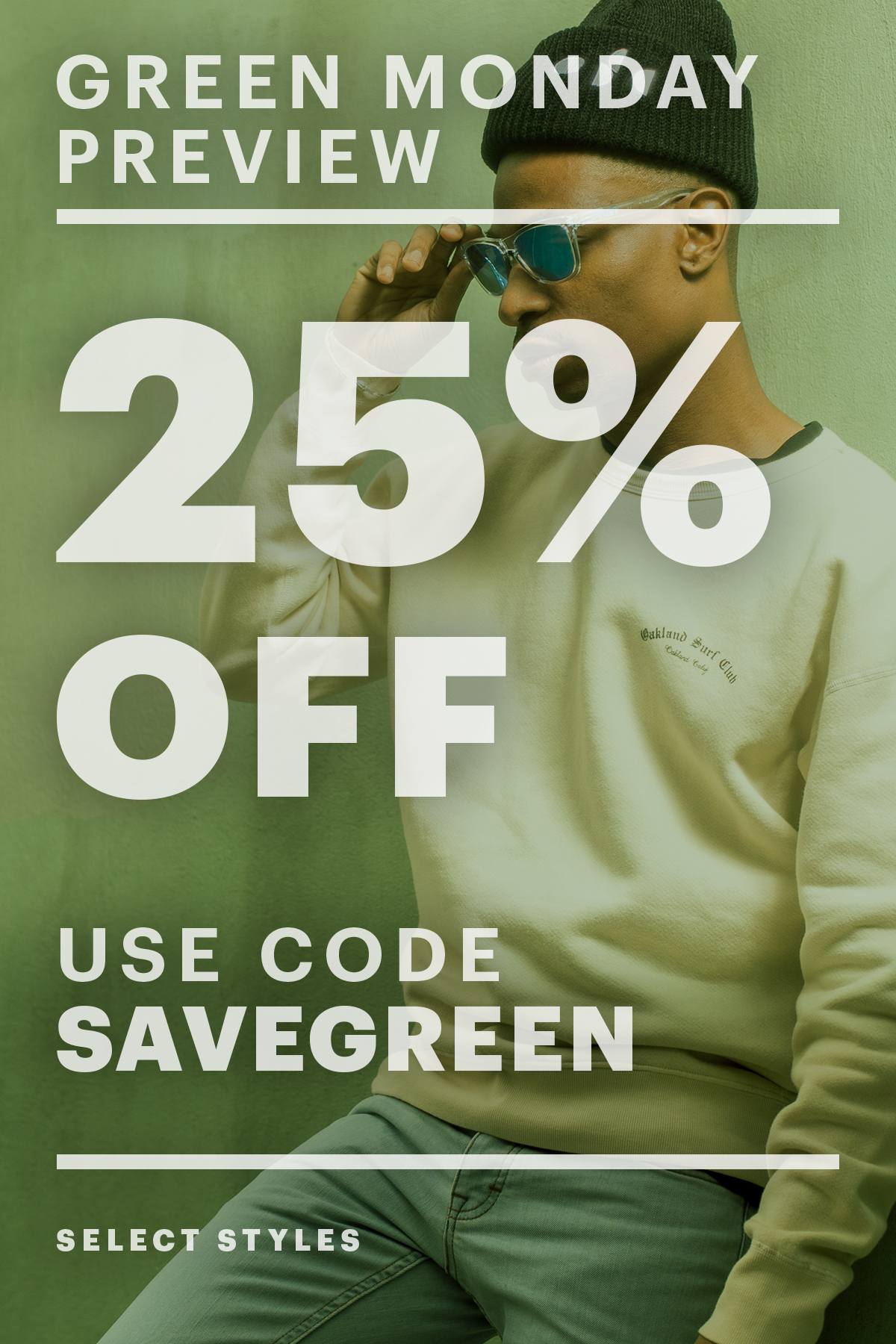 25% Off Green Monday Preview