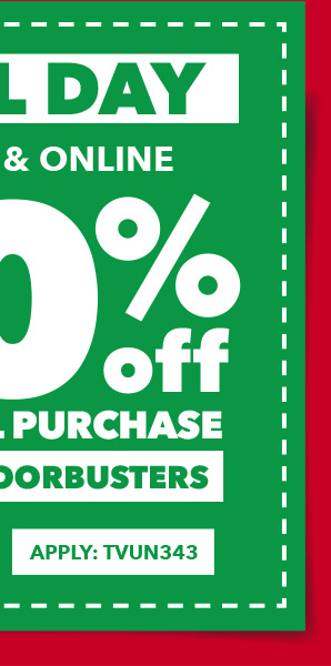 Final Day. In-store and online. 20% off your total purchase. Excludes Doorbusters. Apply:TVUN343.