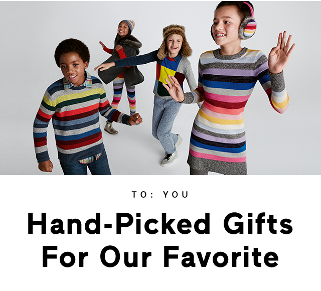 Hand-Picked Gifts For Our Favorite