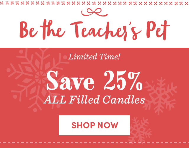 Save 25% All Filled Candles