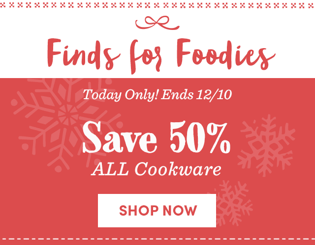 Save 50% All Cookware