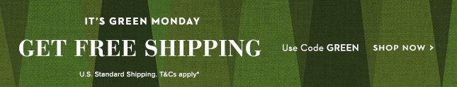Free U.S Shipping. Use Code GREEN.