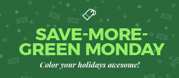 Green Monday Deals | FREE SHIPPING on most specials below