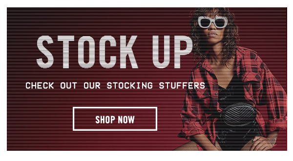 Stock Up: Check out our stocking stuffers! Shop now