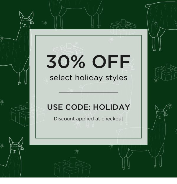 Use Code: HOLIDAY