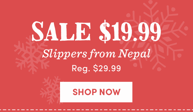 Slippers From Nepal - SALE $19.99