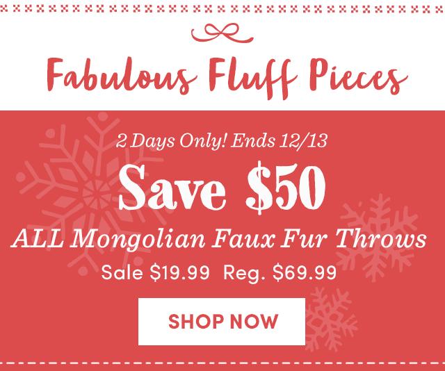 $50 Off Faux Mongolian Fur Throws