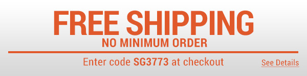 Sportsman's Guide's Free Standard Shipping  No Minimum! Enter coupon code SG3773 at check-out. *Exclusions apply, see details.