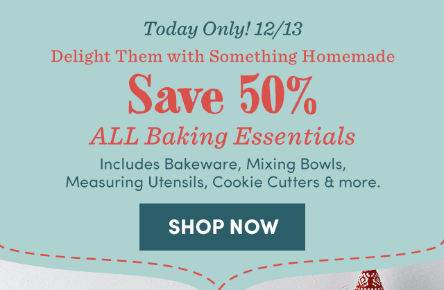 Today Only! Save 50% All Baking Essentials