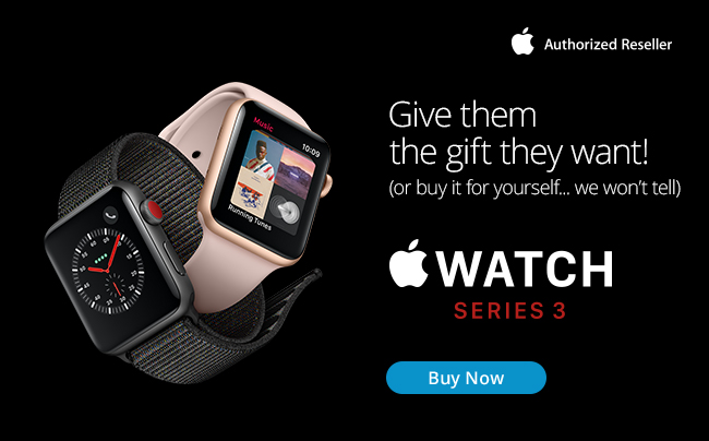 Give them the gift they want!  Apple Watch Series 3