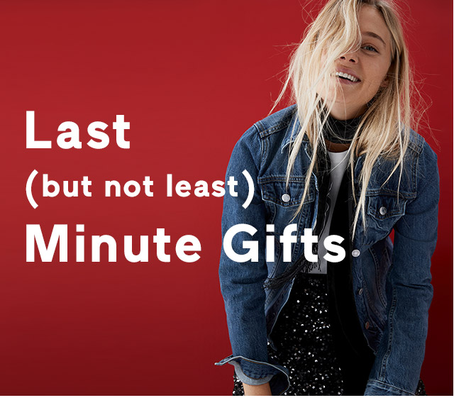 Last (but not least) Minute Gifts