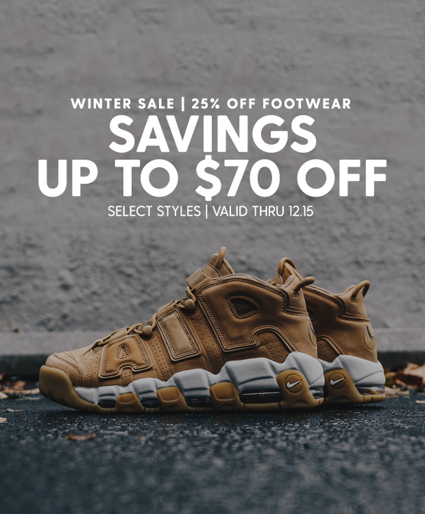 SAVINGS UP TO $70 OFF FOOTWEAR