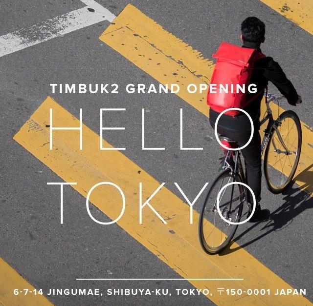 Dec 14  Timbuk2 Grand Opening | Hello Tokyo | 6-7-14-Jingumae, Shibuya-ku, Tokyo, 150-001 Japan