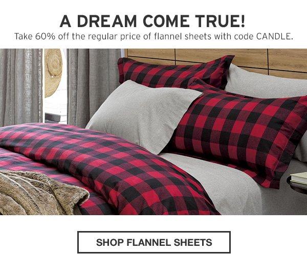 DREAM COME TRUE | SHOP FLANNEL SHEETS