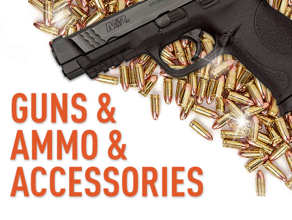 Guns & Ammo & Accessories