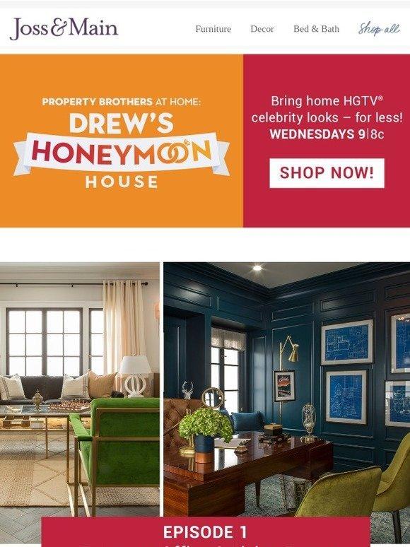 Joss & Main Shop the new hit HGTV show Drew s Honeymoon House