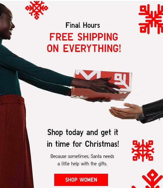 FINAL HOURS - FREE SHIPPING! - Shop Women
