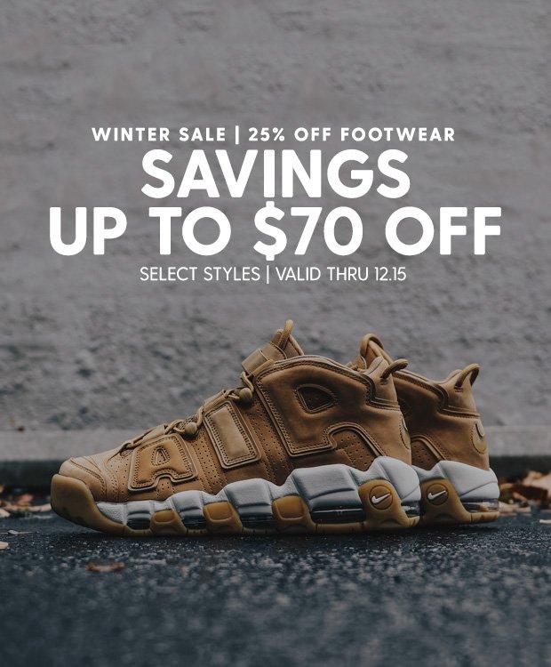 SAVINGS UP TO $70 OFF FOOTWEAR