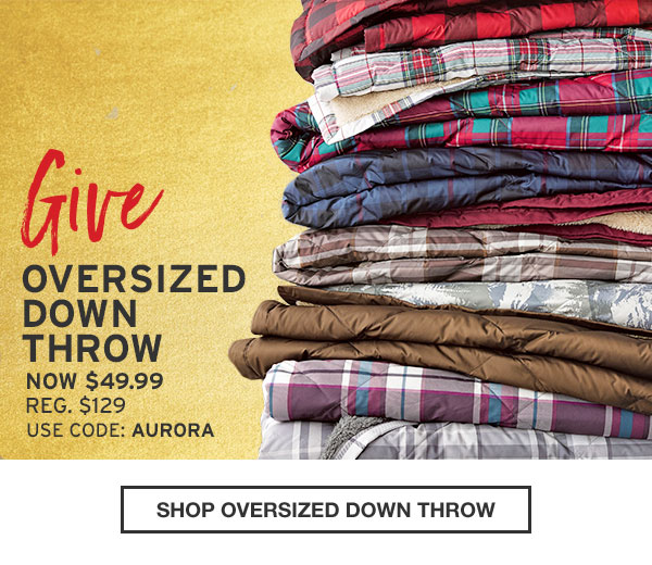 OVERSIZED DOWN THROW | SHOP OVERSIZED DOWN THROW