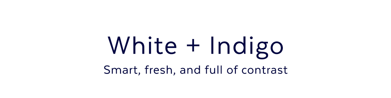 White + Indigo