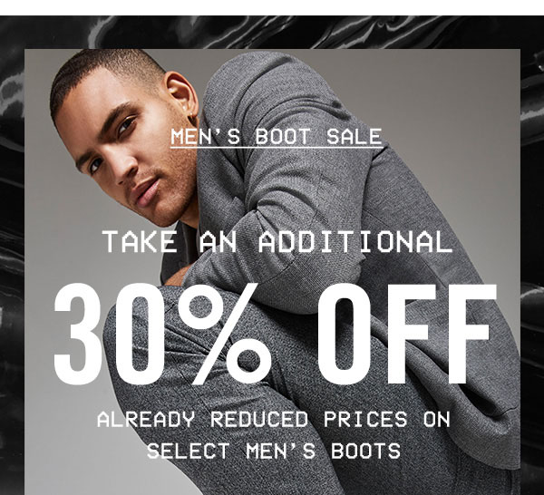 Men's Boot Sale: Take an additional 30% OFF already reduced prices on select men's boots!