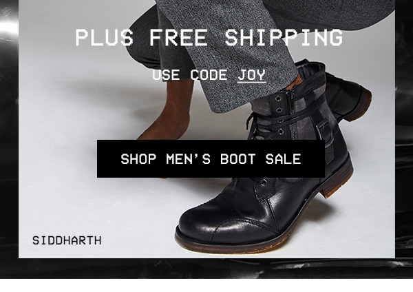 Use code JOY at checkout. SHOP MEN'S BOOT SALE