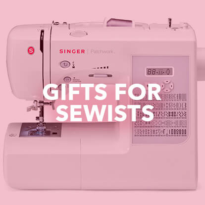 Gifts for Sewists.
