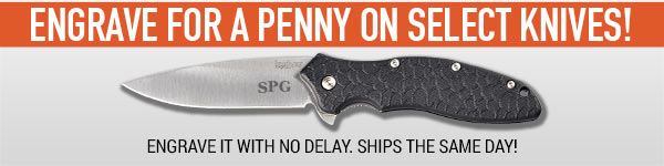 Engrave for a penny on select Knives