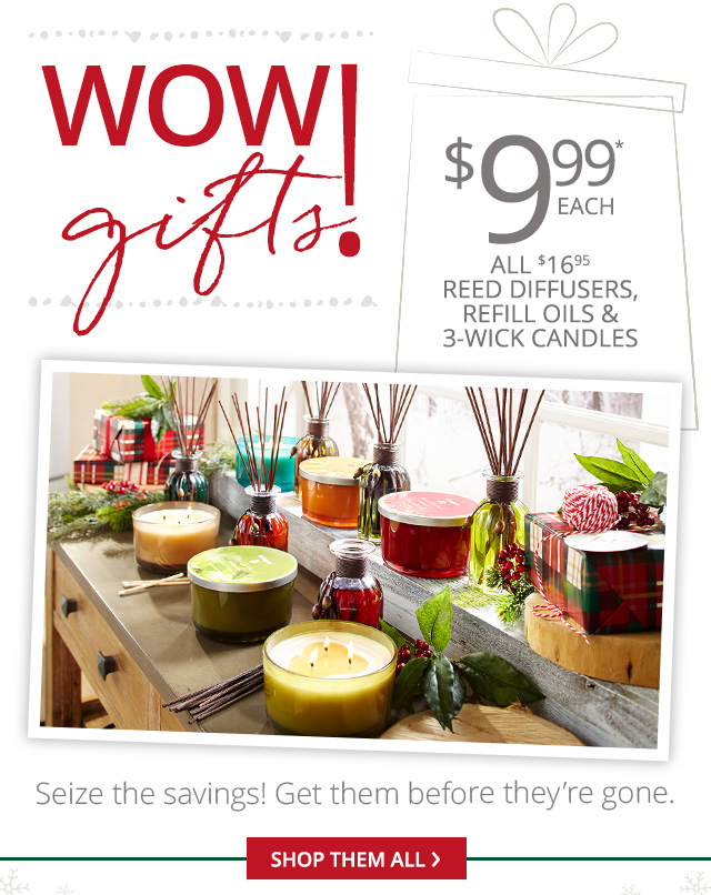 Wow! Gift ends tonight. Shop them all.