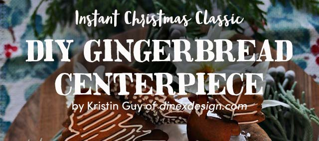 DIY Gingerbread Centerpiece