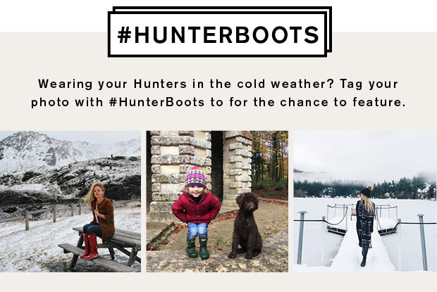 #HUNTERBOOTS